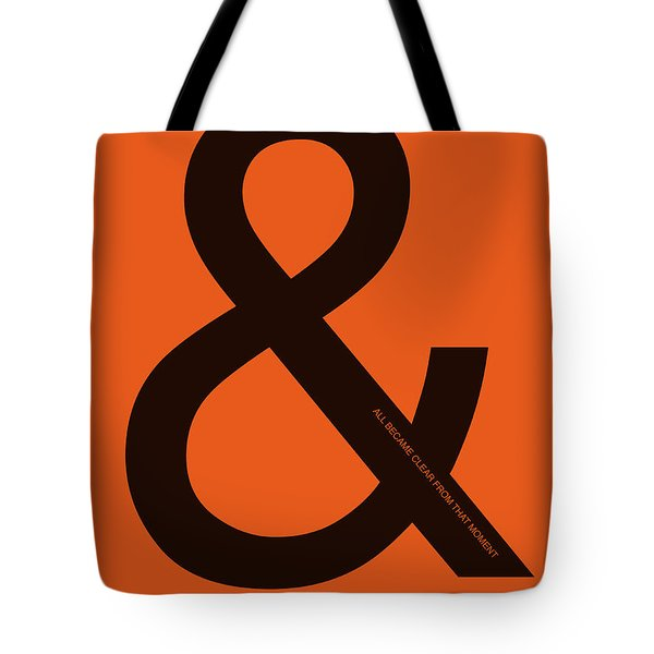 And All Became Clear Poster Tote Bag by Naxart Studio