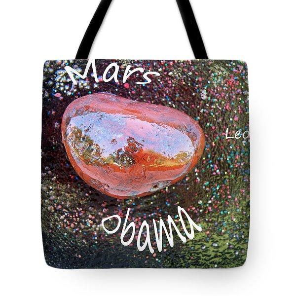 Barack Obama Mars Tote Bag by Augusta Stylianou