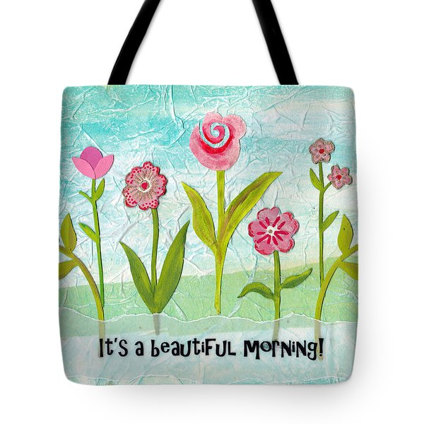 Beautiful Morning Tote Bag by Carla Parris
