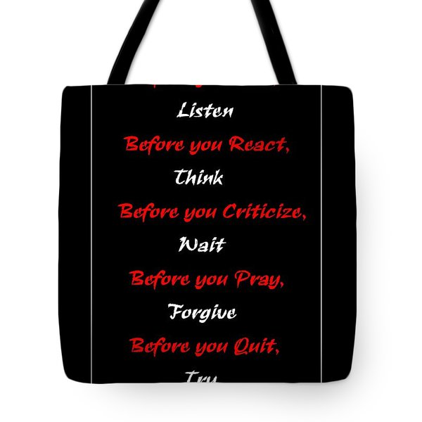Before you  Tote Bag by Barbara Griffin