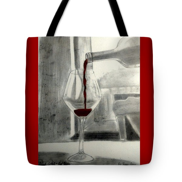 Black White And Red Wine Tote Bag by Chenee Reyes