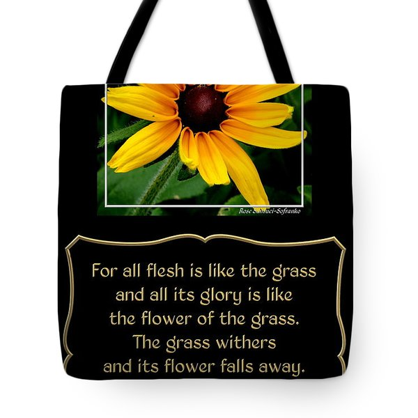 Blackeyed Susan With Bible Quote From 1 Peter Tote Bag by Rose Santuci-Sofranko
