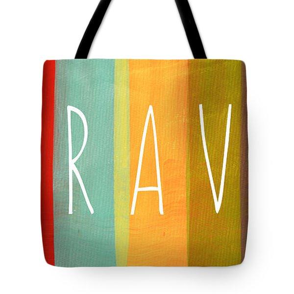 Brave Tote Bag by Linda Woods