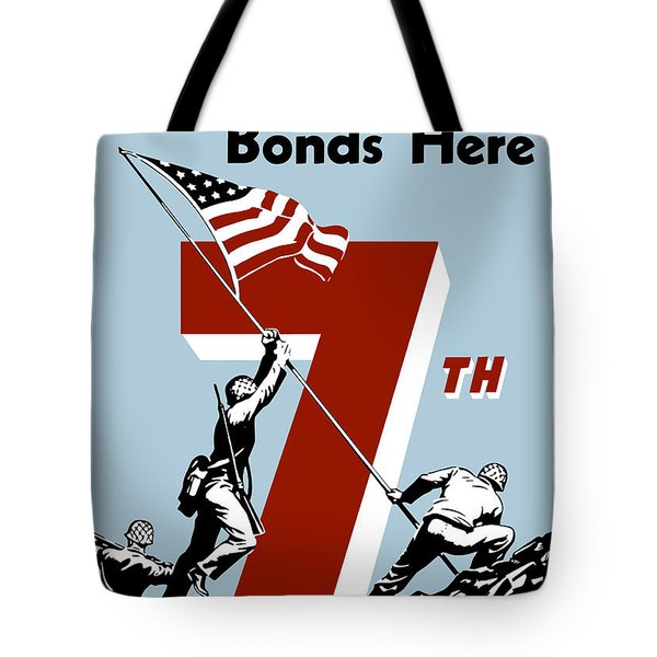 Buy Your Extra Bonds Here Tote Bag by War Is Hell Store