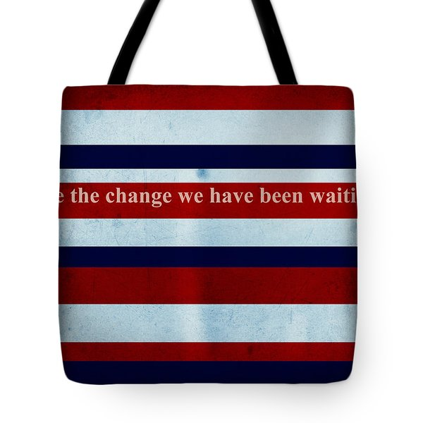 Carpe Diem Series - Barack Obama Tote Bag by Andrea Anderegg