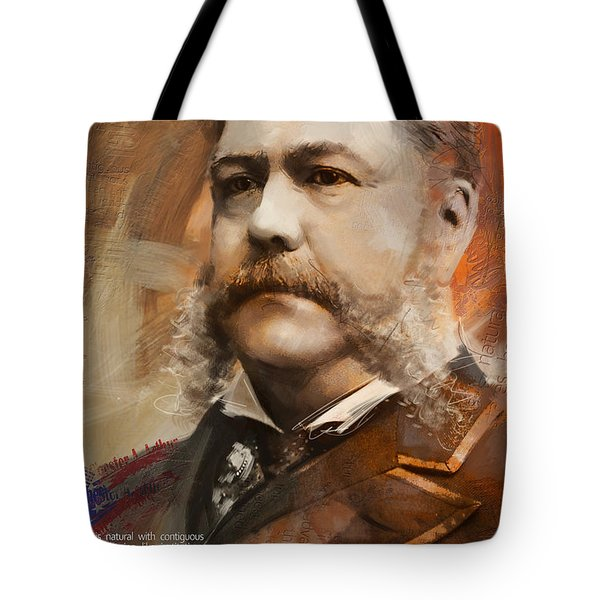 Chester A. Arthur Tote Bag by Corporate Art Task Force