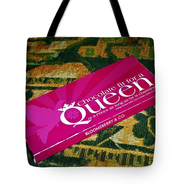 Chocolate fit for a Queen Tote Bag by Kaye Menner