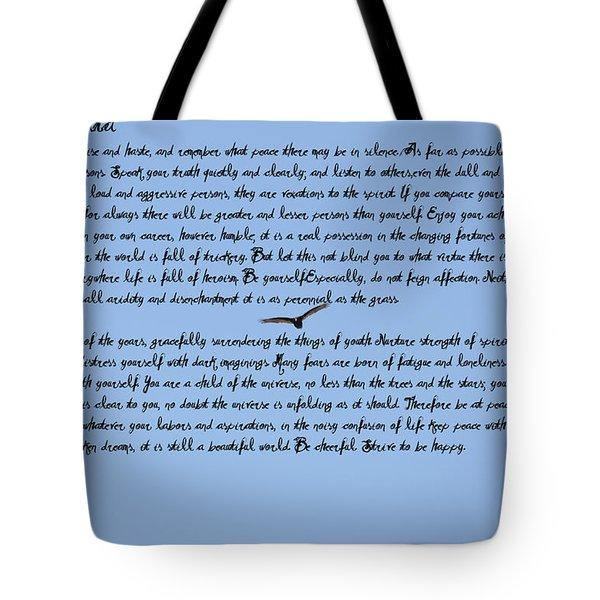 Desiderata Tote Bag by Bill Cannon