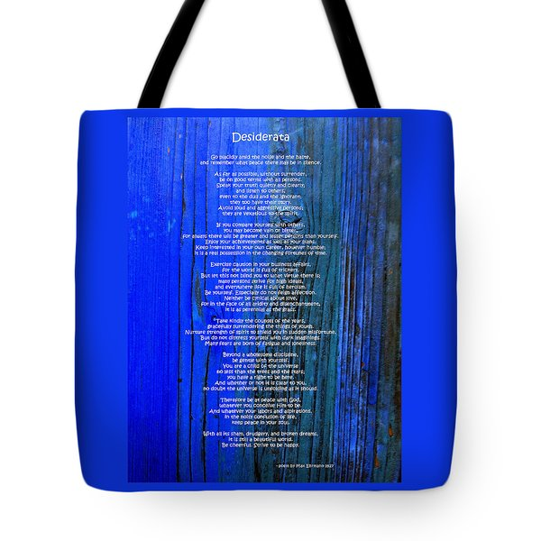 Desiderata On Blue Tote Bag by Leena Pekkalainen