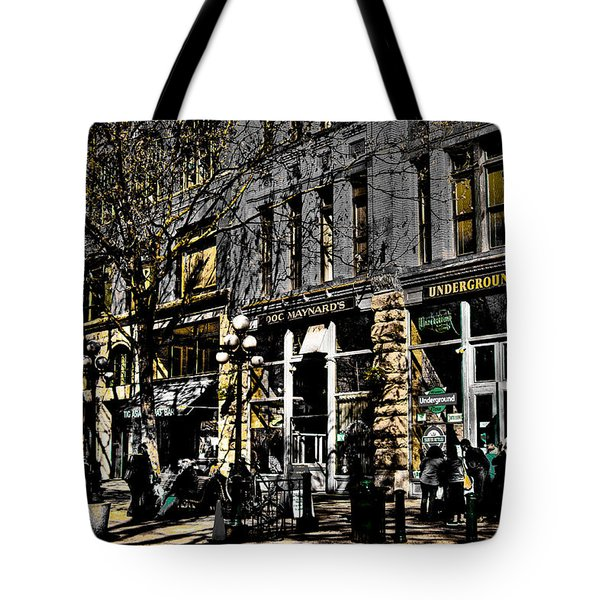 Doc Maynards and the Underground Tour - Seattle Washington Tote Bag by David Patterson