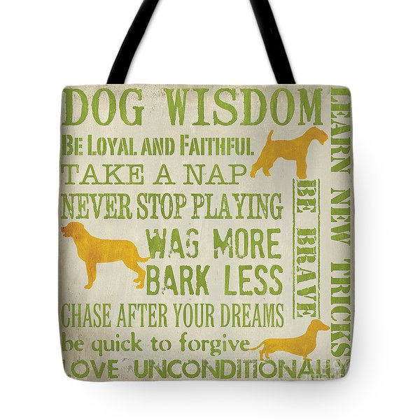 Dog Wisdom Tote Bag by Debbie DeWitt