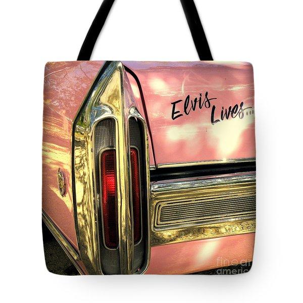 Elvis Lives Tote Bag by Joe Jake Pratt