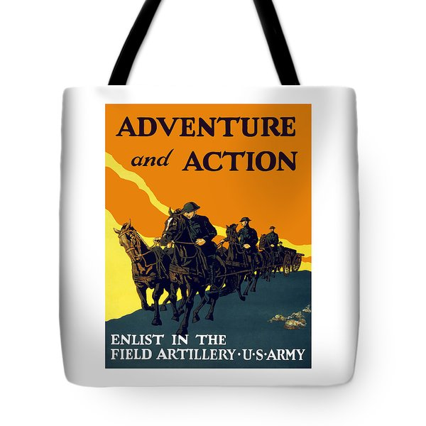 Enlist In The Field Artillery Tote Bag by War Is Hell Store