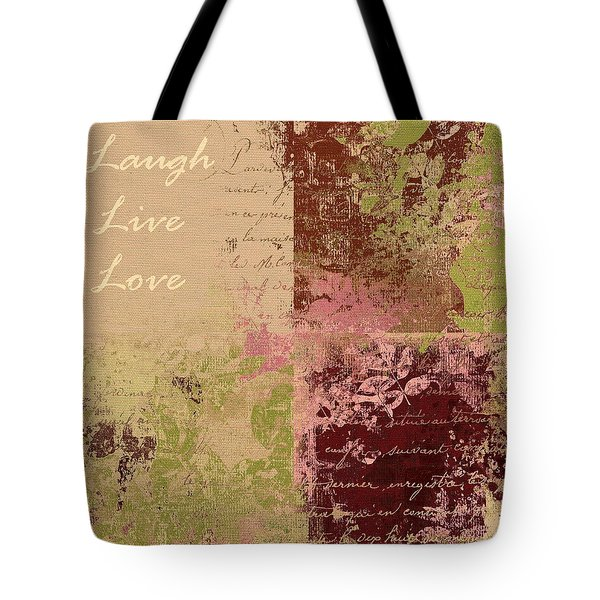Feuilleton De Nature - Laugh Live Love - 01c4at Tote Bag by Variance Collections