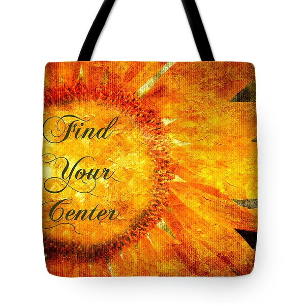 Find Your Center  Tote Bag by Andee Design