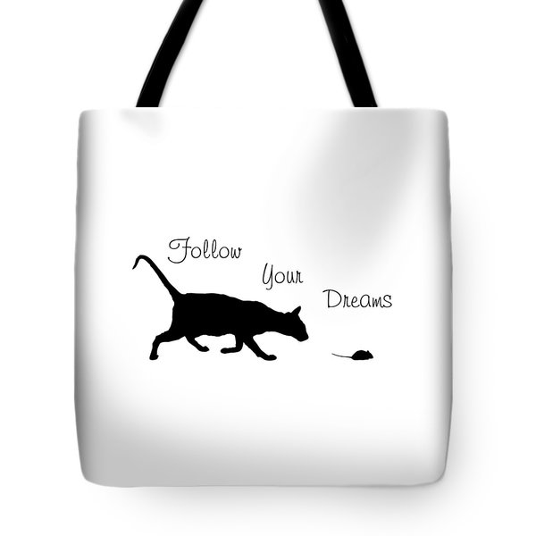 Follow Your Dreams Tote Bag by Bamalam  Photography
