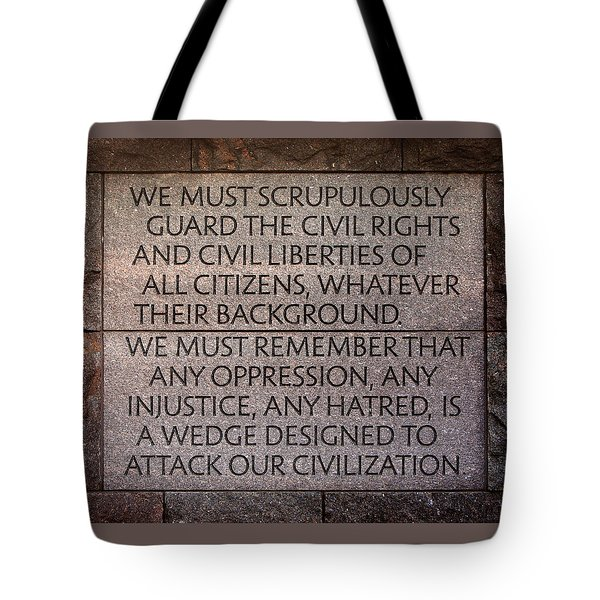 Franklin Delano Roosevelt Memorial Civil Rights Quote Tote Bag by John Cardamone
