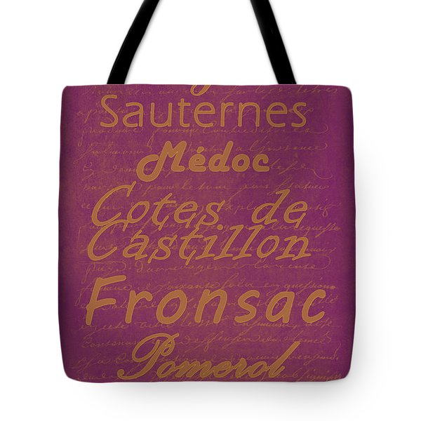 French Wines-3 - Champagne and Bordeaux Region Tote Bag by Paulette B Wright