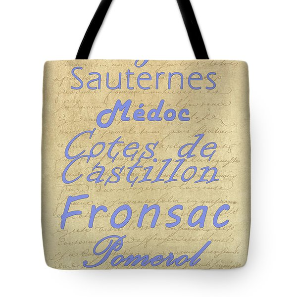 French Wines - Champagne And Bordeaux Region-1 Tote Bag by Paulette B Wright
