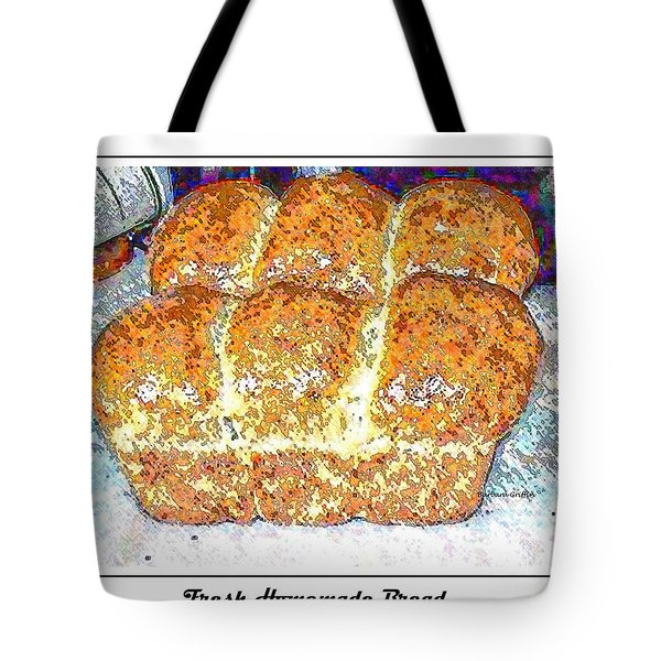 Fresh Homemade Bread 2 Tote Bag by Barbara Griffin