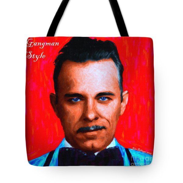 Gangman Style - John Dillinger 13225 - Red - Painterly - With Text Tote Bag by Wingsdomain Art and Photography