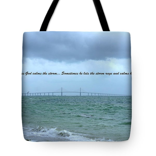 God Calms The Storm Tote Bag by Laurie Perry