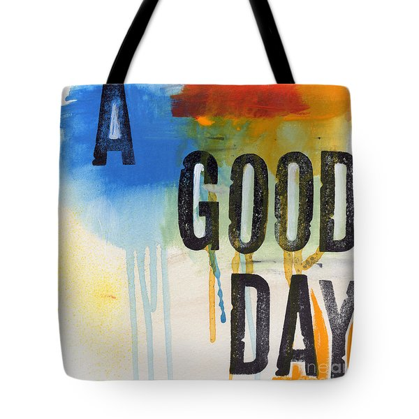 Good Day Tote Bag by Linda Woods