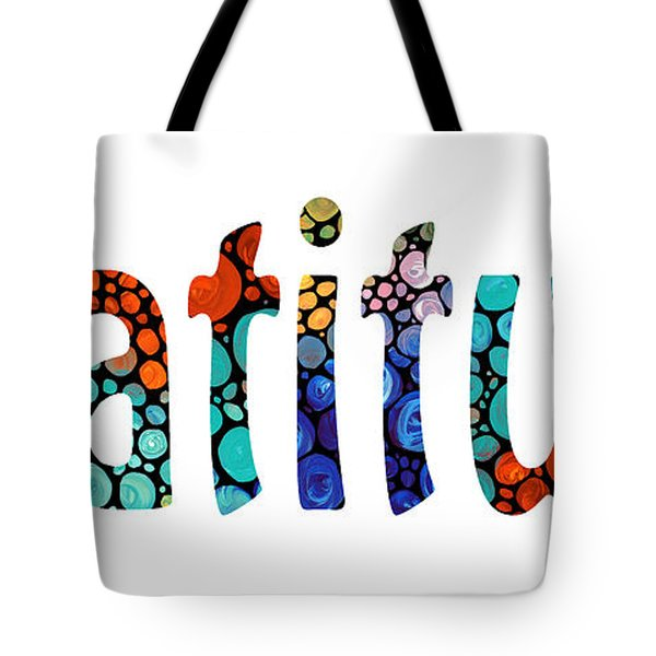 Gratitude 1 - Inspirational Art Tote Bag by Sharon Cummings