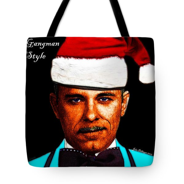 Happy Holidays Gangman Style - John Dillinger 13225 Tote Bag by Wingsdomain Art and Photography