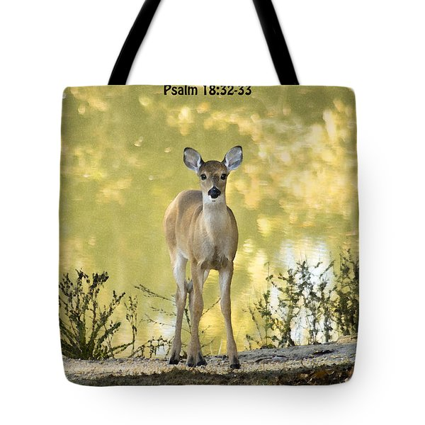 He Makes My Feet Like The Feet of Deer Tote Bag by Kathy Clark