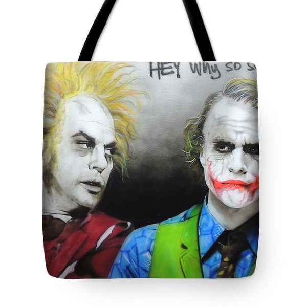 Health Ledger - ' Hey Why So Serious? ' Tote Bag by Christian Chapman Art