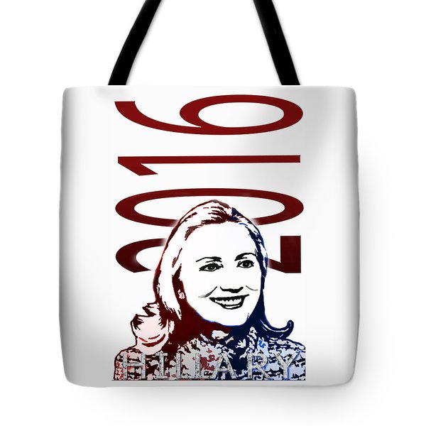 Hillary 2016 Tote Bag by Jost Houk