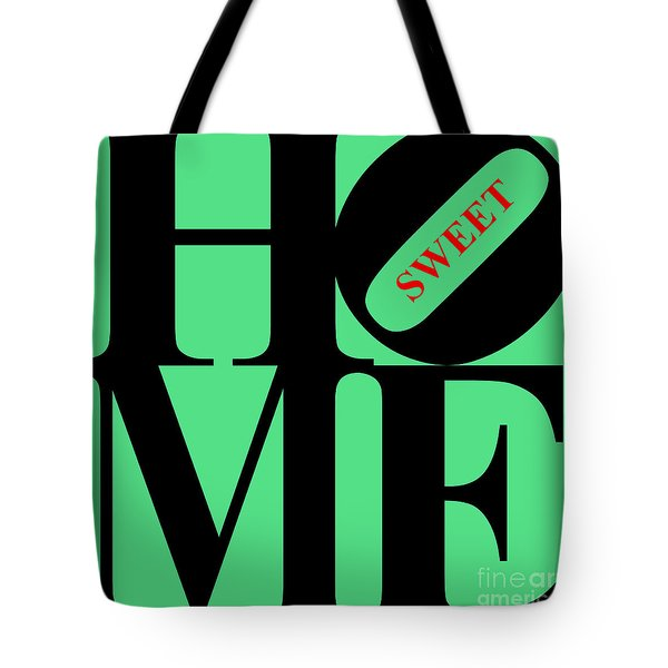 Home Sweet Home 20130713 Black Green Red Tote Bag by Wingsdomain Art and Photography