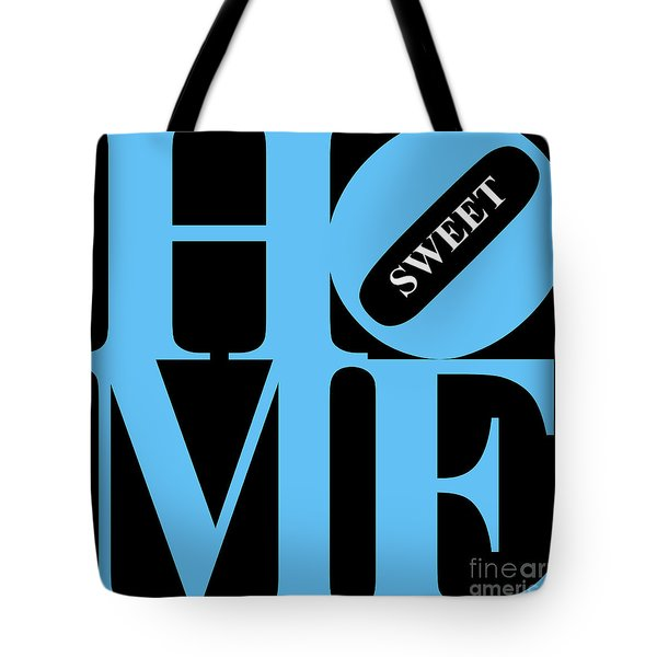 Home Sweet Home 20130713 Blue Black White Tote Bag by Wingsdomain Art and Photography