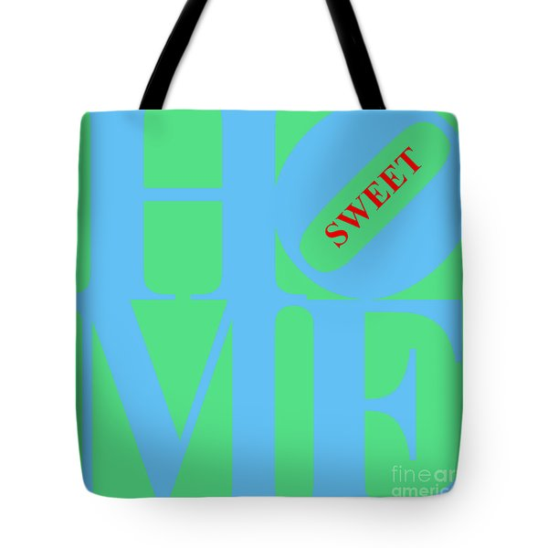 Home Sweet Home 20130713 Blue Green Red Tote Bag by Wingsdomain Art and Photography