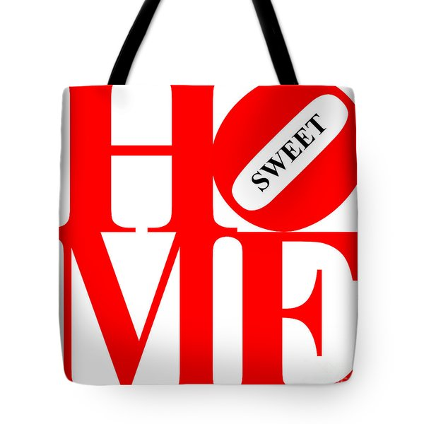 Home Sweet Home 20130713 Red White Black Tote Bag by Wingsdomain Art and Photography