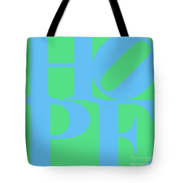 Hope 20130710 Blue Green Tote Bag by Wingsdomain Art and Photography