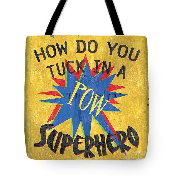 How Do You Tuck... Tote Bag by Debbie DeWitt