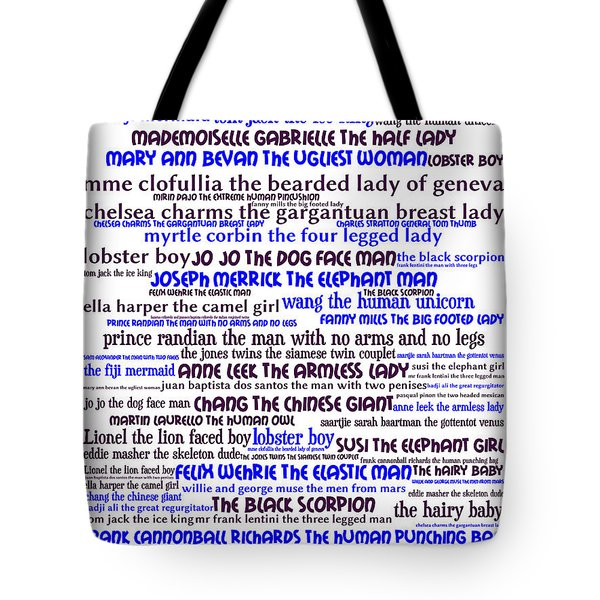 Human Carnival Sideshows And Other Oddities Of The World 20130625whi Tote Bag by Wingsdomain Art and Photography