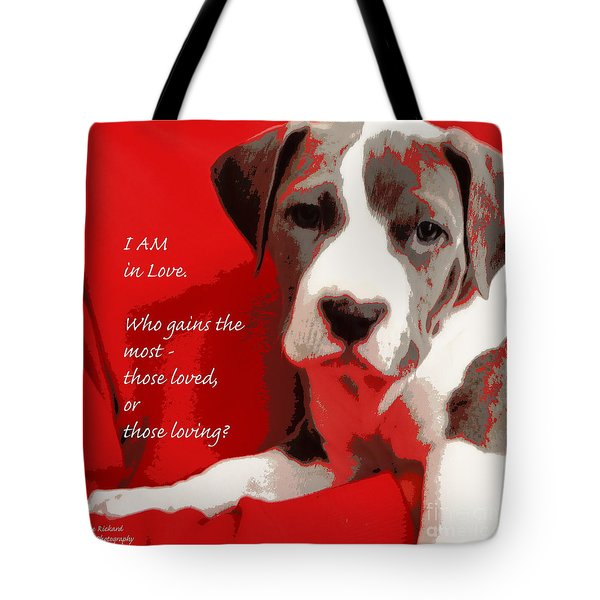 I Am In Love Tote Bag by Bobbee Rickard