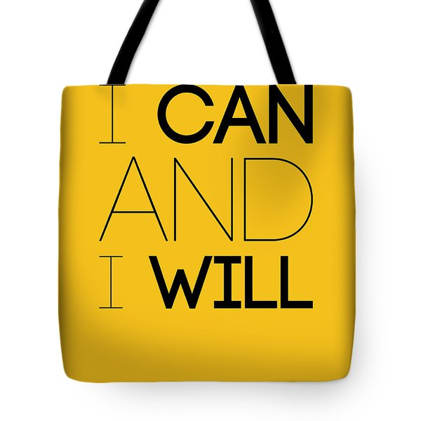 I Can And I Will Poster 2 Tote Bag by Naxart Studio