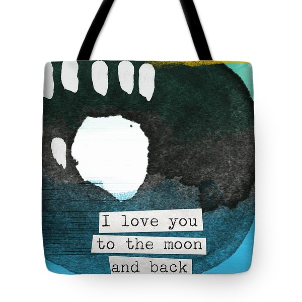 I Love You To The Moon And Back- Abstract Art Tote Bag by Linda Woods