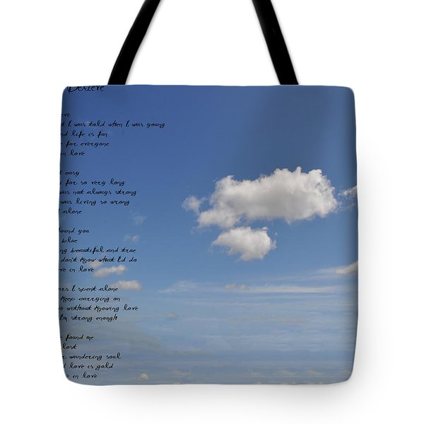 I Want To Believe Tote Bag by Bill Cannon