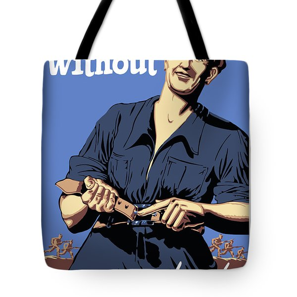 I'm Doing Without So They Won't Have To Tote Bag by War Is Hell Store