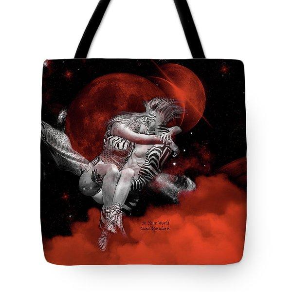 In Your World Tote Bag by Carol Cavalaris