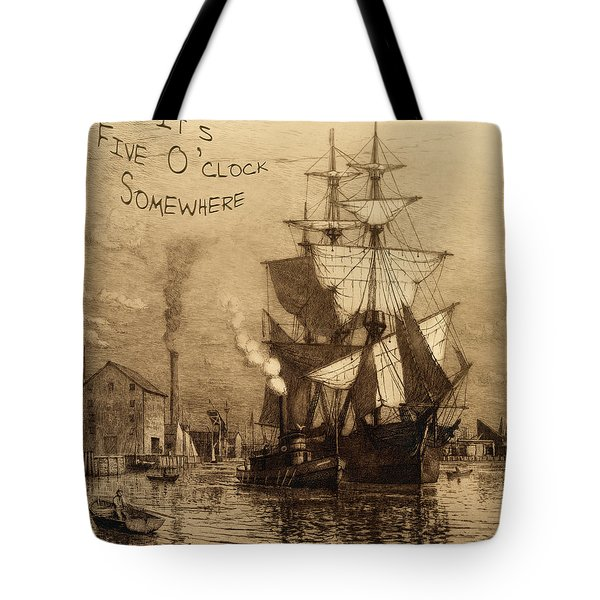 It's Five O'clock Somewhere Schooner Tote Bag by John Stephens