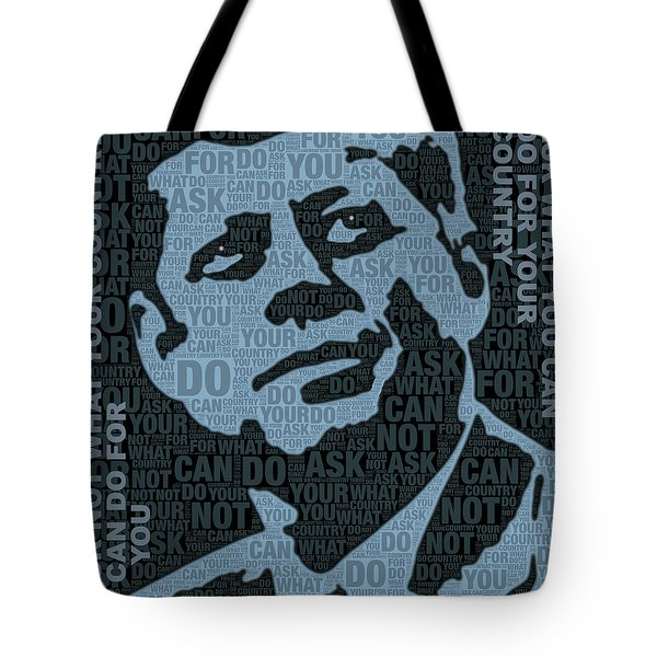 John F Kennedy And Quote Tote Bag by Tony Rubino