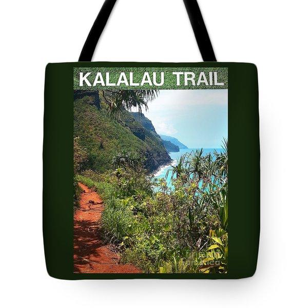 Kalalau Trail On Kauai Tote Bag by Joseph J Stevens