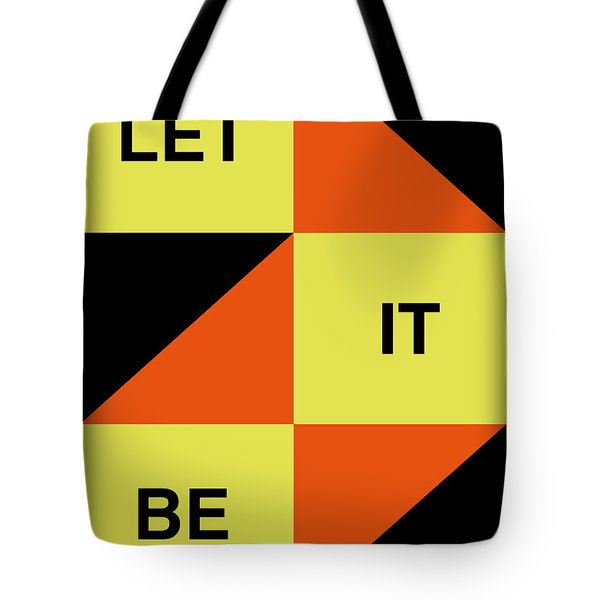 Let It Be Poster Tote Bag by Naxart Studio