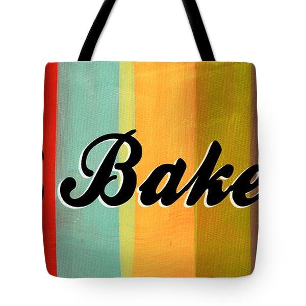 Let's Bake This Tote Bag by Linda Woods